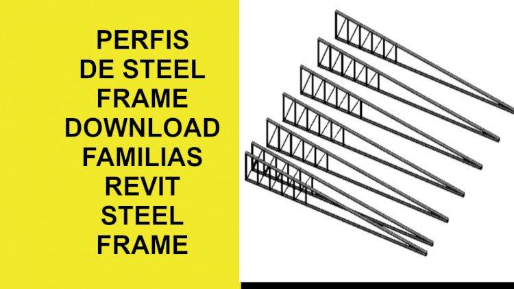 Perfis steel frame famílias revit
