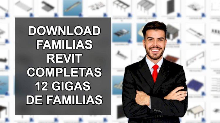 Download familias revit pacote de 12 gigas de famílias revit